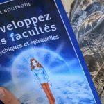 Développer ses facultés psychiques et spirituelles